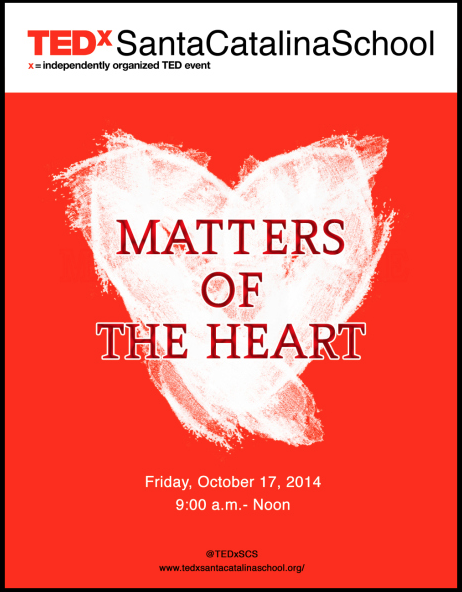 TEDxSantaCatalinaSchool: Matters of the Heart